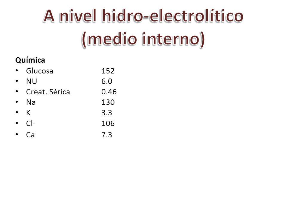 A nivel hidro-electrolítico (medio interno)