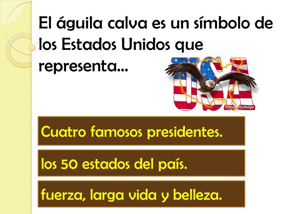 El águila calva es un símbolo de los Estados Unidos que representa…
