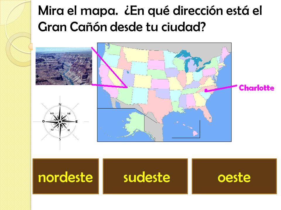 Mira el mapa. ¿En qué dirección está el Gran Cañón desde tu ciudad