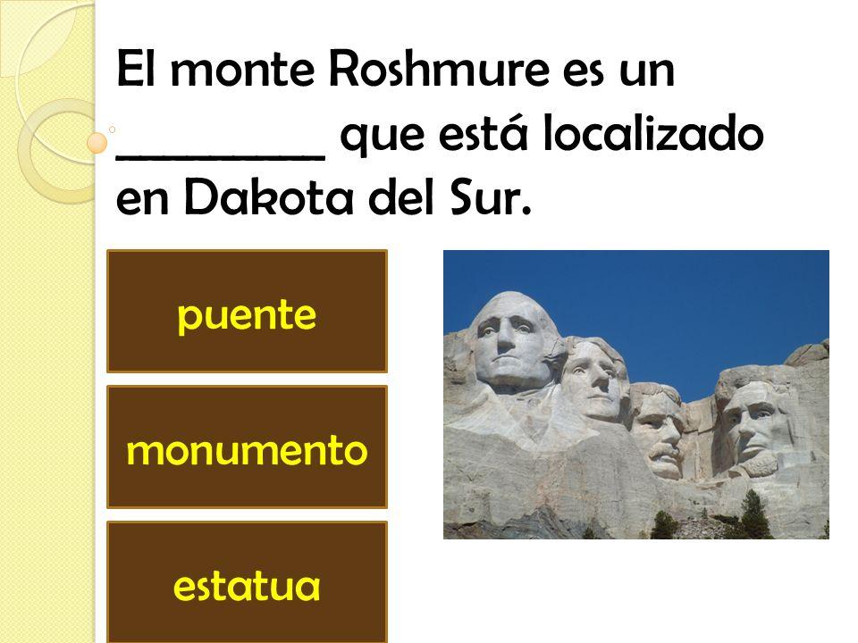 El monte Roshmure es un _________ que está localizado en Dakota del Sur.