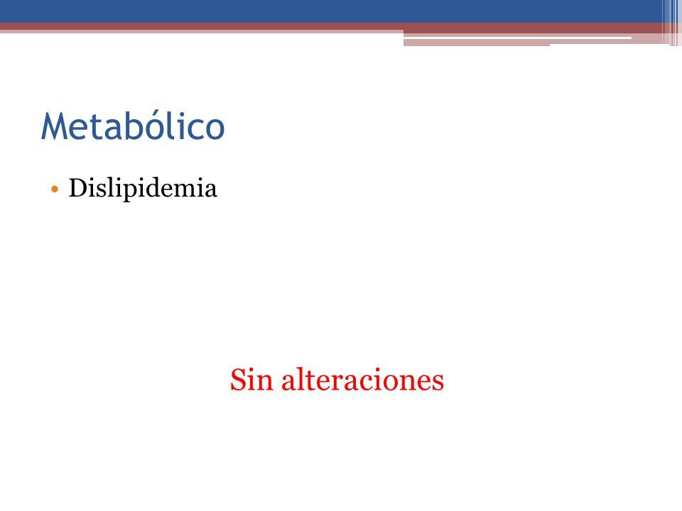 Metabólico Dislipidemia Jirafa Sin alteraciones