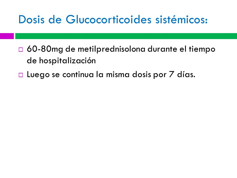 Dosis de Glucocorticoides sistémicos: