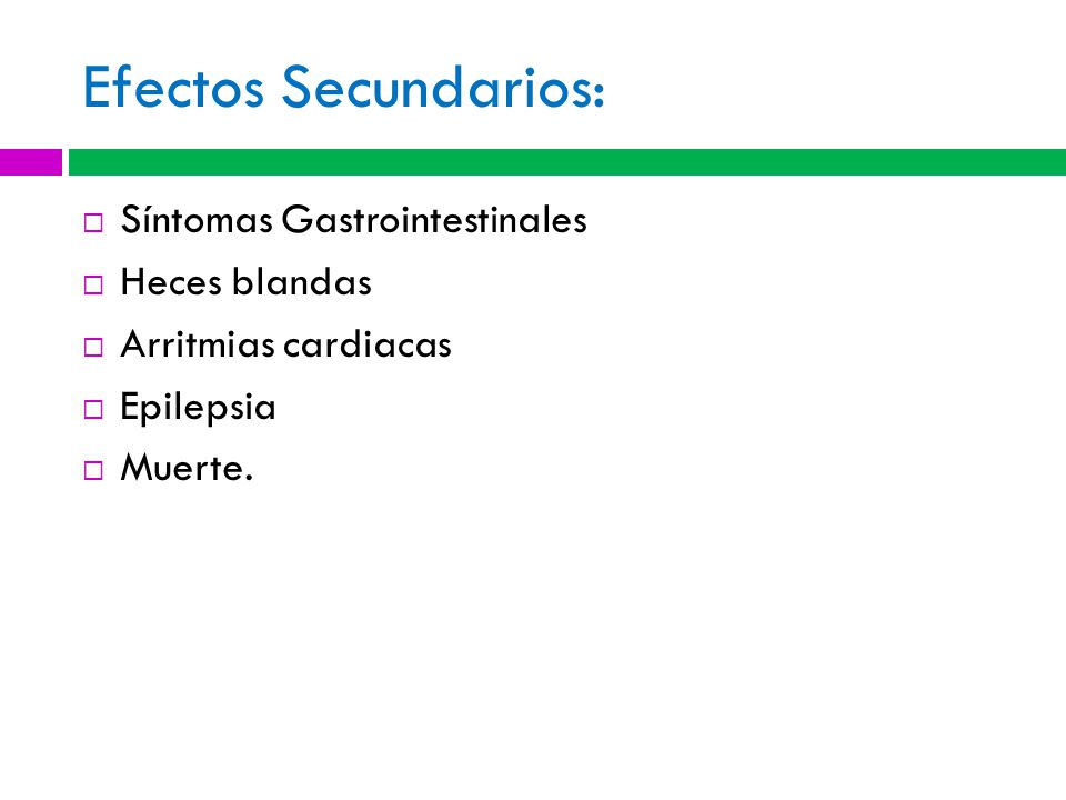 Efectos Secundarios: Síntomas Gastrointestinales Heces blandas