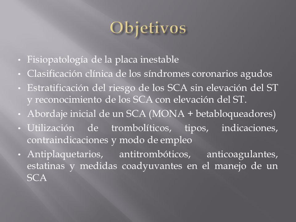 Objetivos Fisiopatología de la placa inestable
