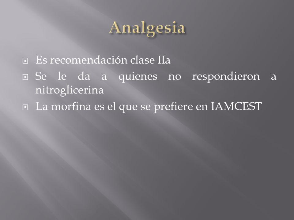 Analgesia Es recomendación clase IIa