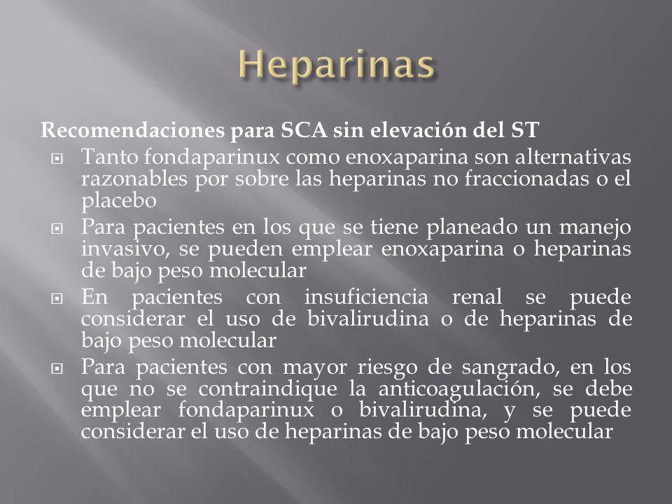 Heparinas Recomendaciones para SCA sin elevación del ST