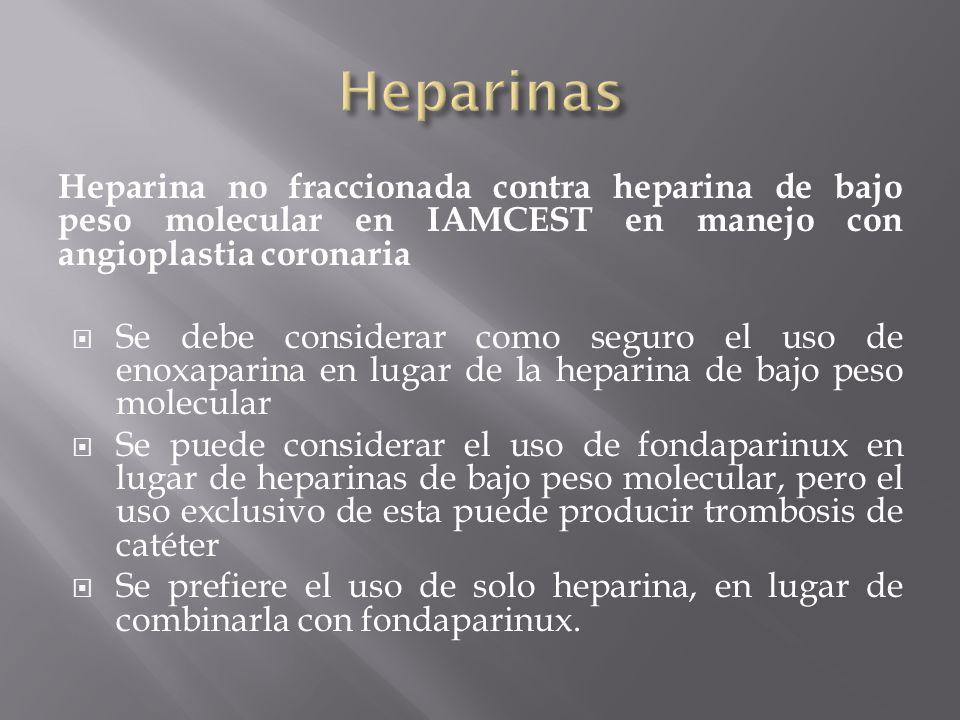 Heparinas Heparina no fraccionada contra heparina de bajo peso molecular en IAMCEST en manejo con angioplastia coronaria.