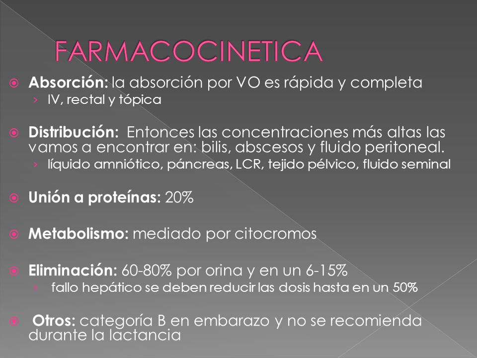 FARMACOCINETICA Absorción: la absorción por VO es rápida y completa