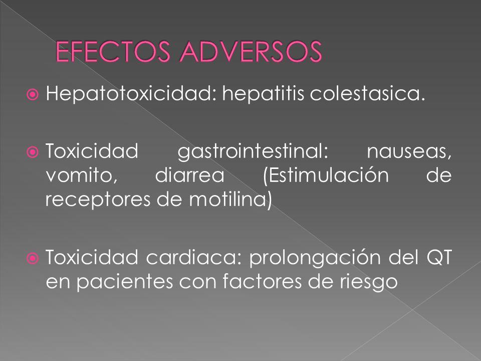 EFECTOS ADVERSOS Hepatotoxicidad: hepatitis colestasica.