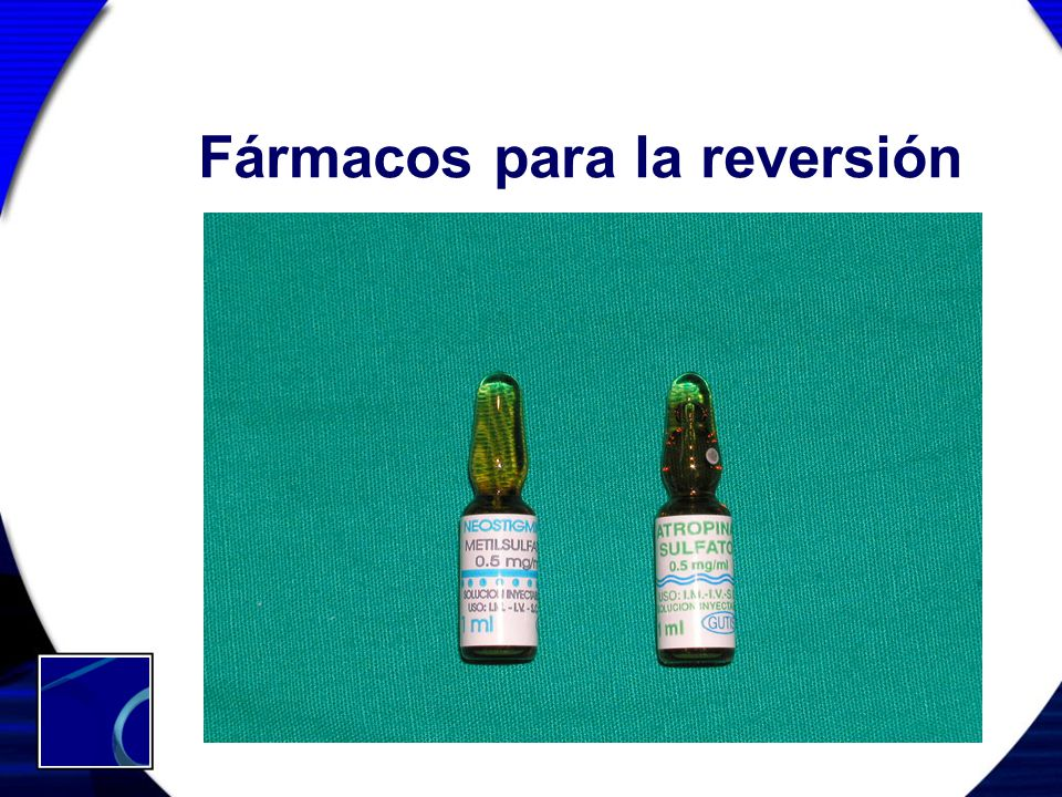 Fármacos para la reversión