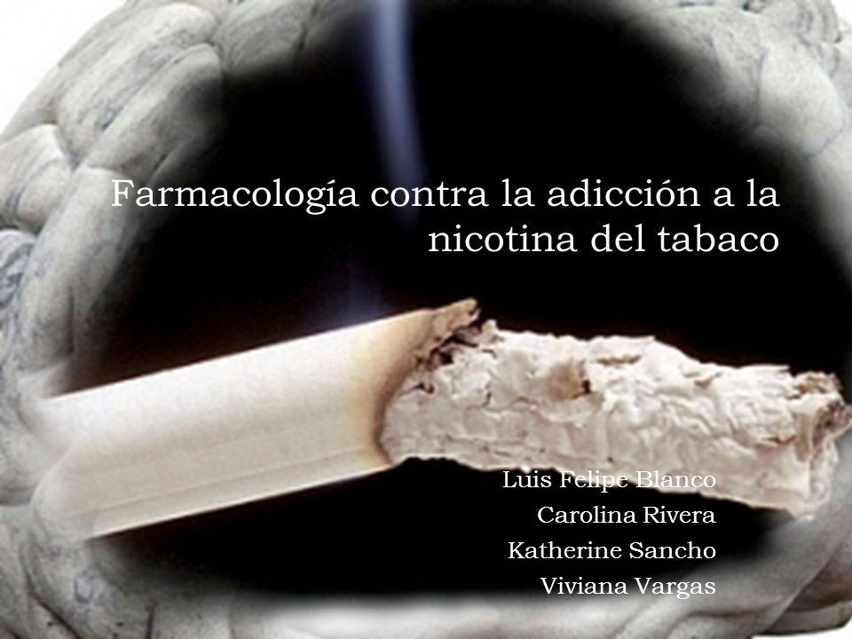 Farmacología contra la adicción a la nicotina del tabaco