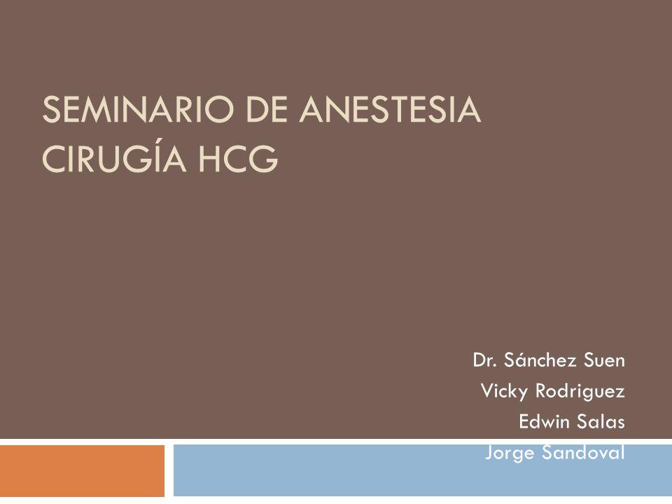 Seminario de Anestesia Cirugía HCG