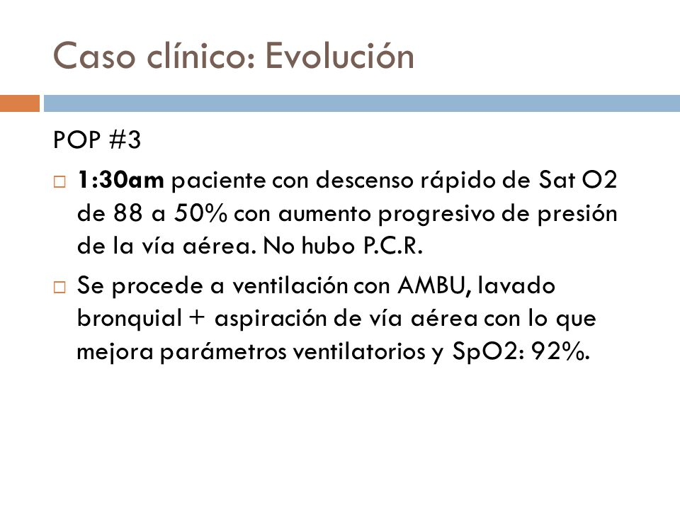 Caso clínico: Evolución