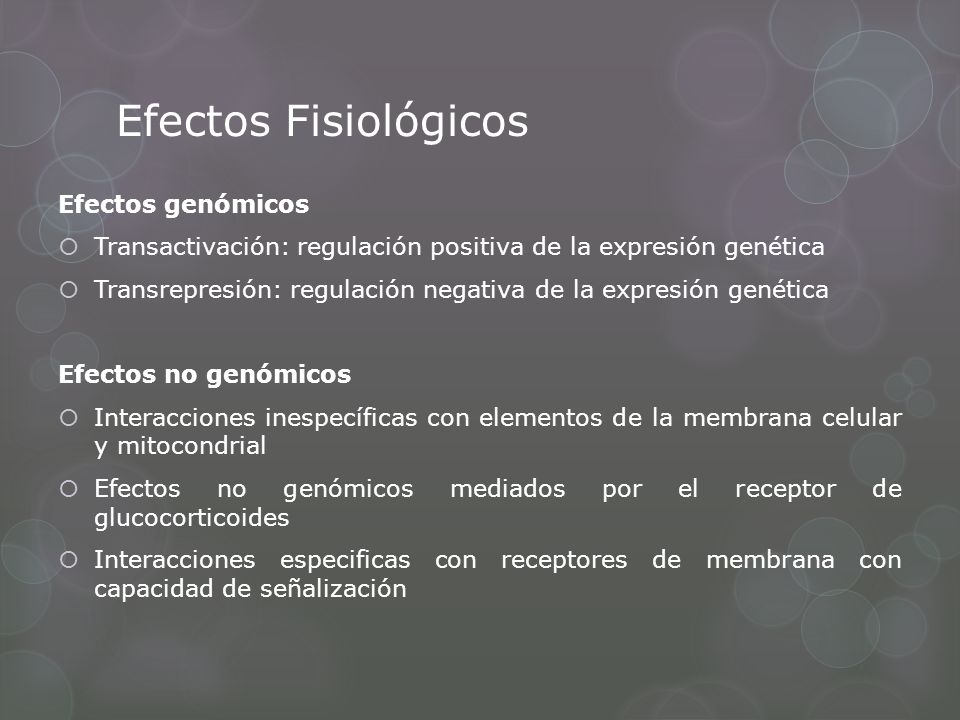 Efectos Fisiológicos Efectos genómicos