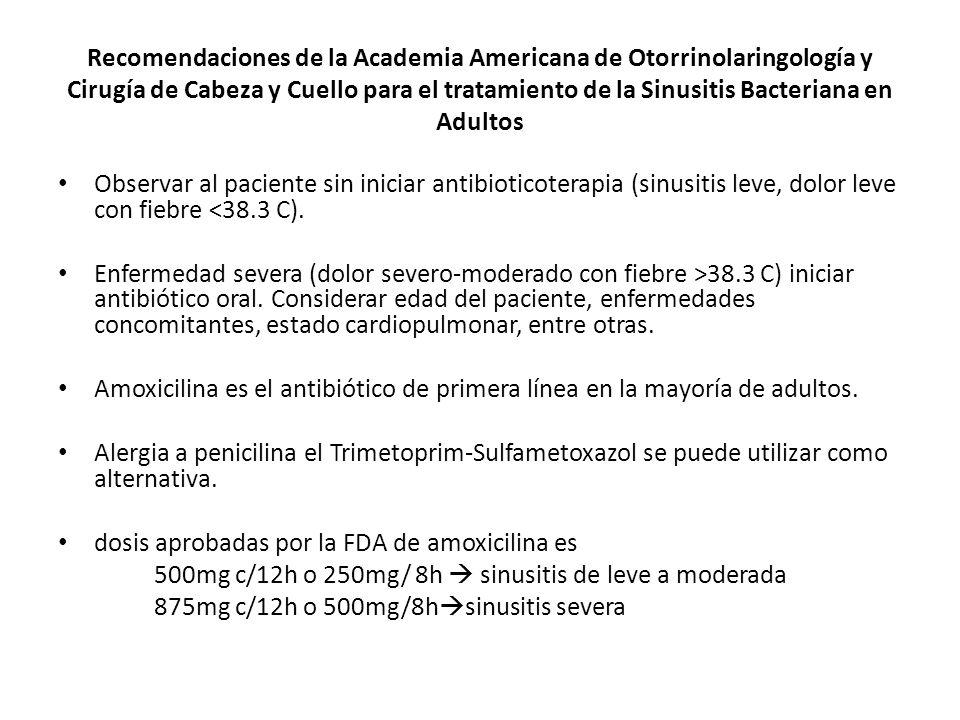 Recomendaciones de la Academia Americana de Otorrinolaringología y Cirugía de Cabeza y Cuello para el tratamiento de la Sinusitis Bacteriana en Adultos