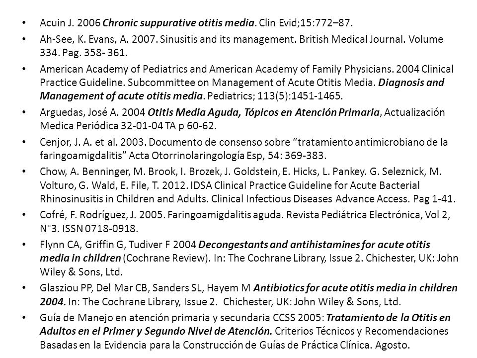 Acuin J. 2006 Chronic suppurative otitis media. Clin Evid;15:772–87.