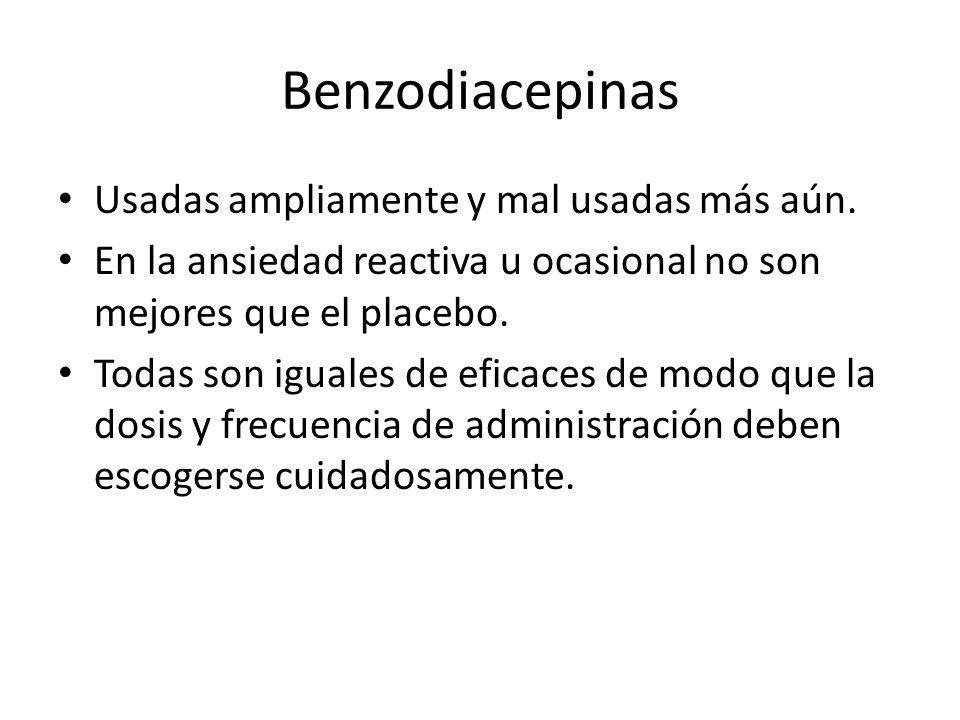 Benzodiacepinas Usadas ampliamente y mal usadas más aún.