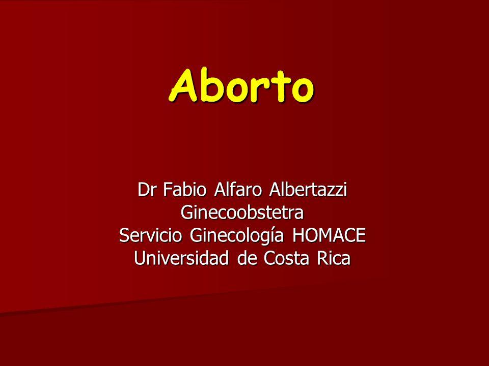 Aborto Dr Fabio Alfaro Albertazzi Ginecoobstetra