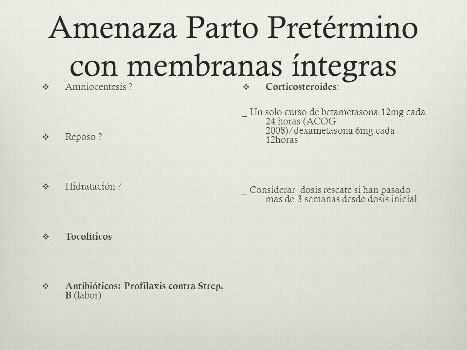 Amenaza Parto Pretérmino con membranas íntegras