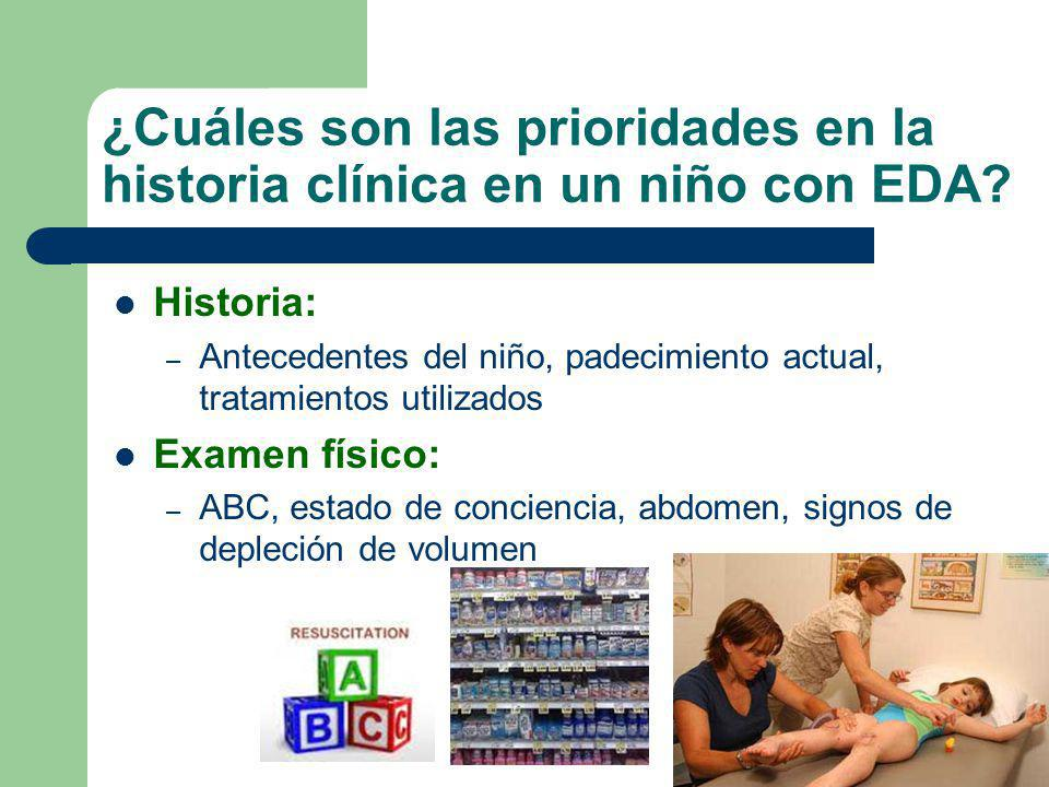 ¿Cuáles son las prioridades en la historia clínica en un niño con EDA