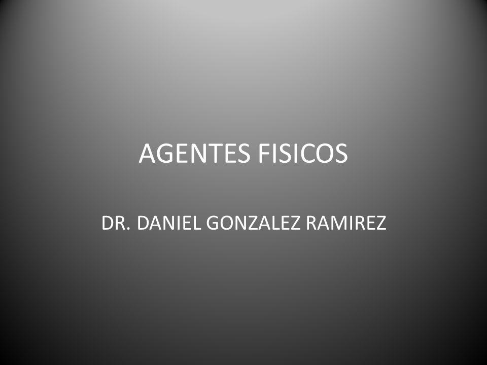 DR. DANIEL GONZALEZ RAMIREZ