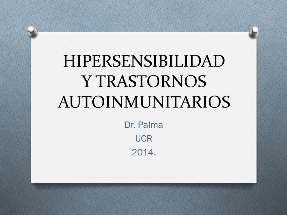 HIPERSENSIBILIDAD Y TRASTORNOS AUTOINMUNITARIOS