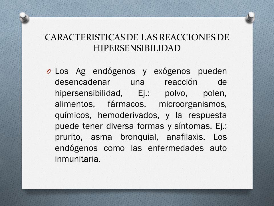CARACTERISTICAS DE LAS REACCIONES DE HIPERSENSIBILIDAD