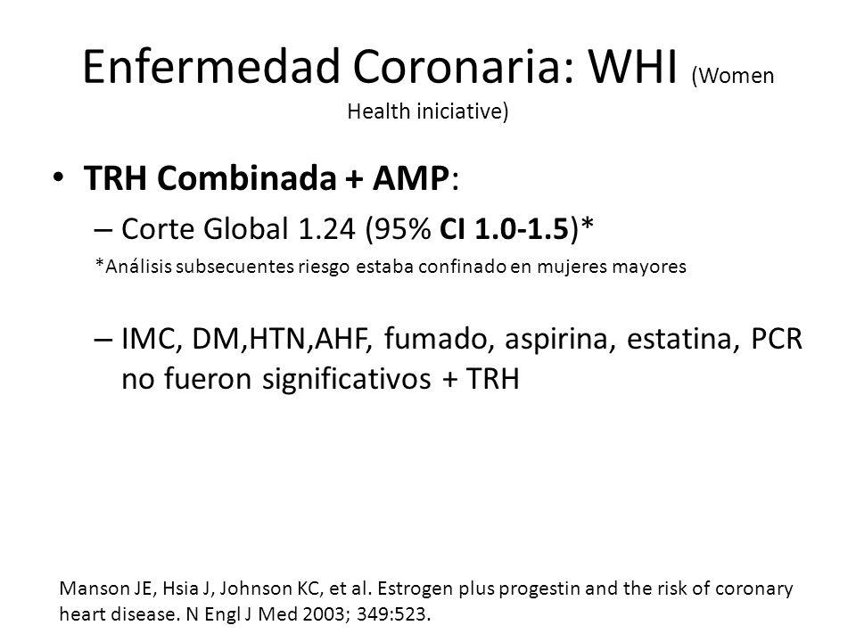Enfermedad Coronaria: WHI (Women Health iniciative)