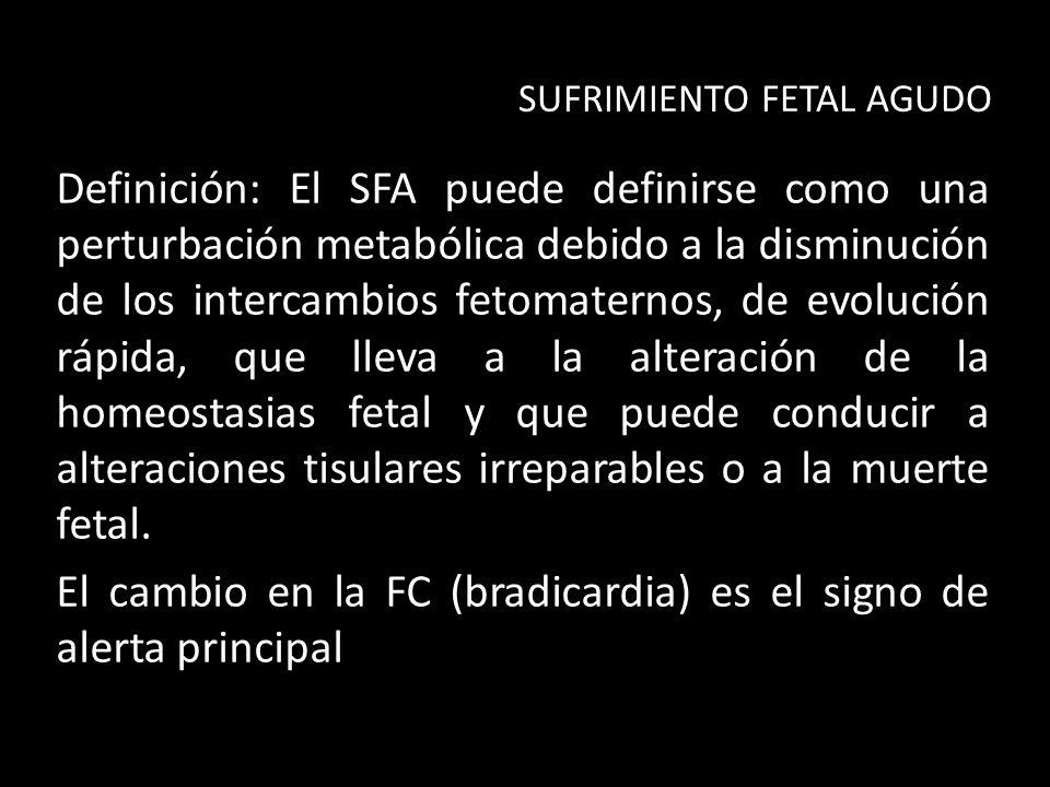 El cambio en la FC (bradicardia) es el signo de alerta principal