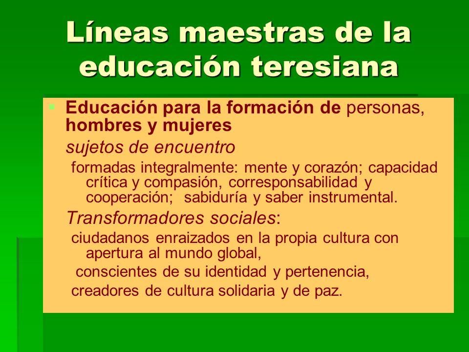 Líneas maestras de la educación teresiana