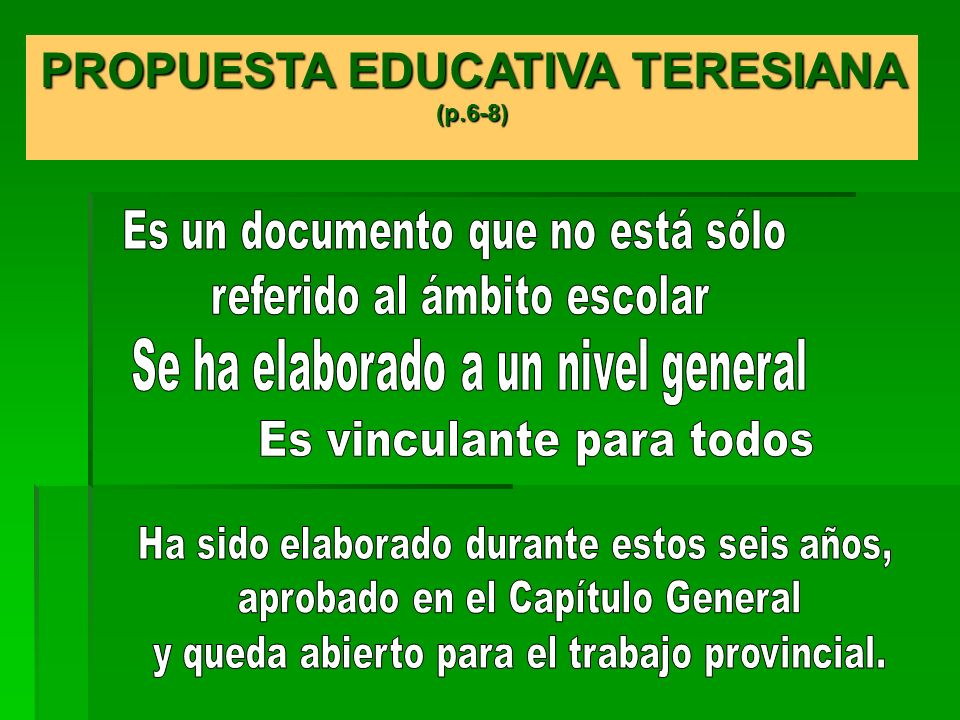 PROPUESTA EDUCATIVA TERESIANA (p.6-8)