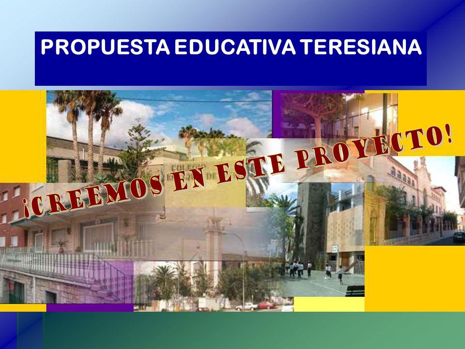 PROPUESTA EDUCATIVA TERESIANA