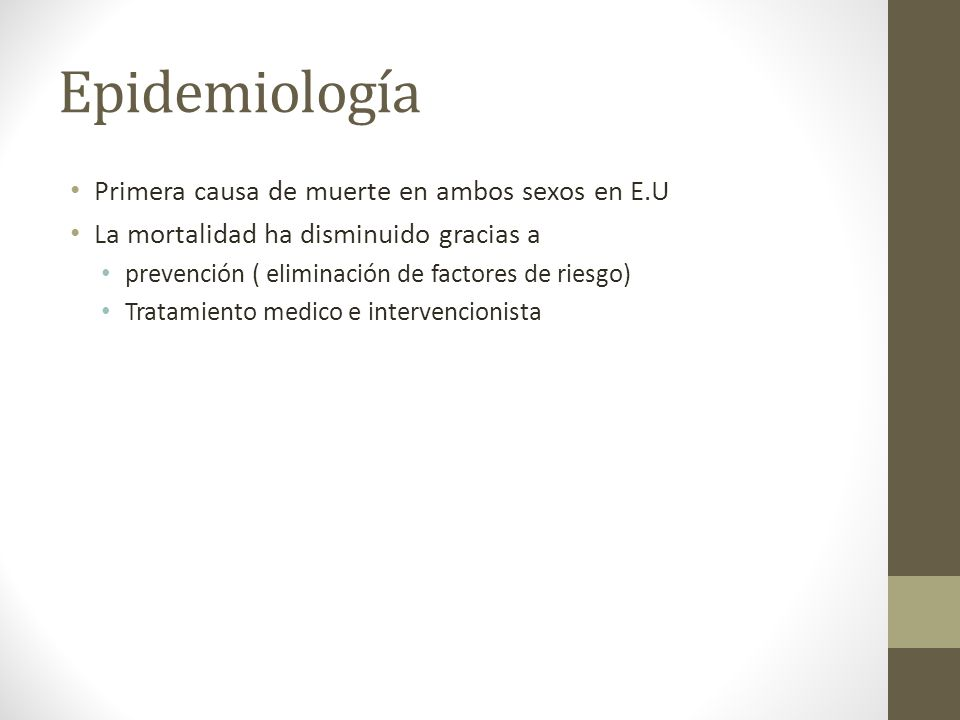 Epidemiología Primera causa de muerte en ambos sexos en E.U