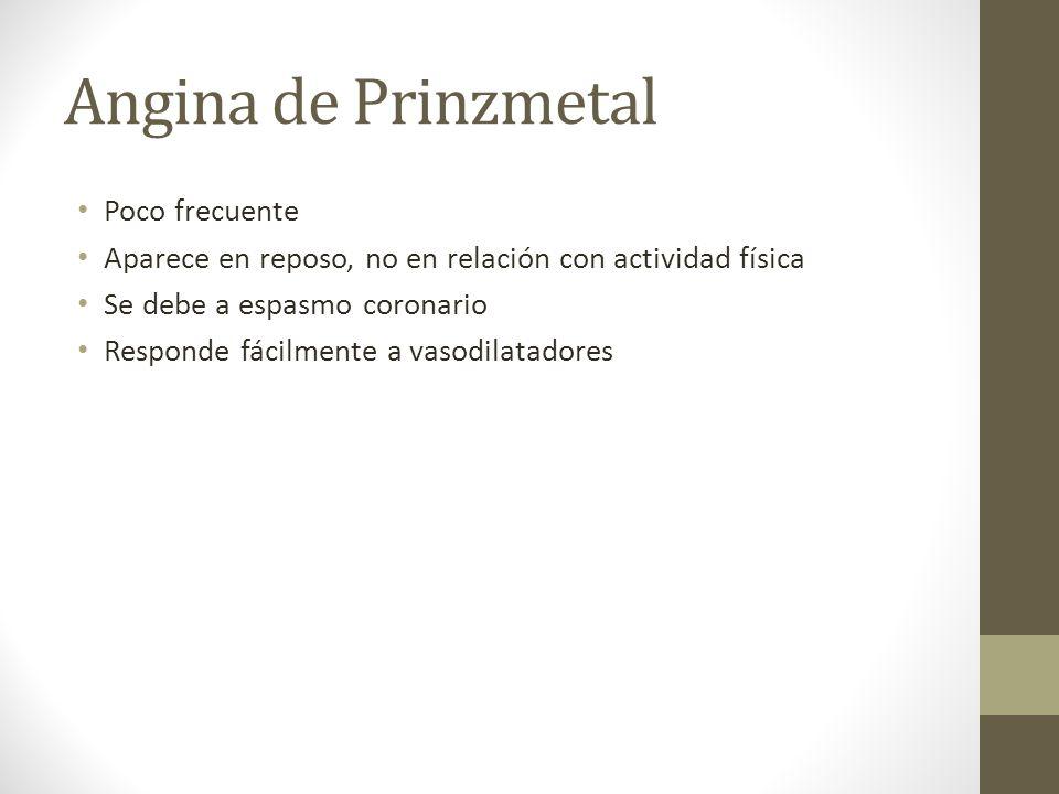 Angina de Prinzmetal Poco frecuente