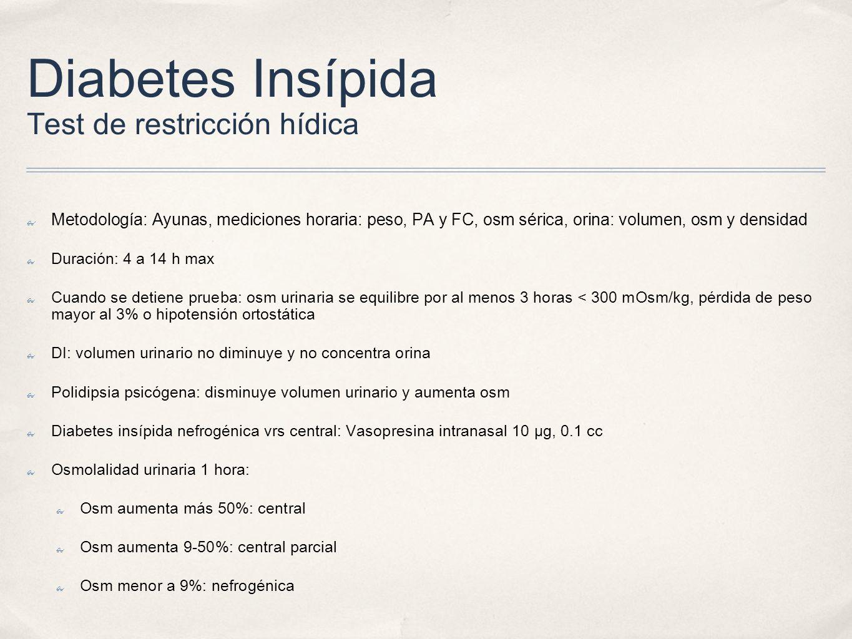 Diabetes Insípida Test de restricción hídica