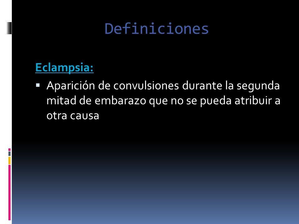 Definiciones Eclampsia: