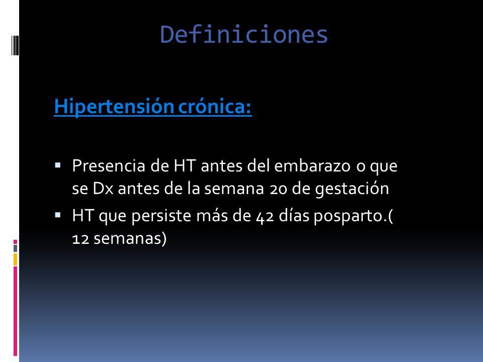 Definiciones Hipertensión crónica: