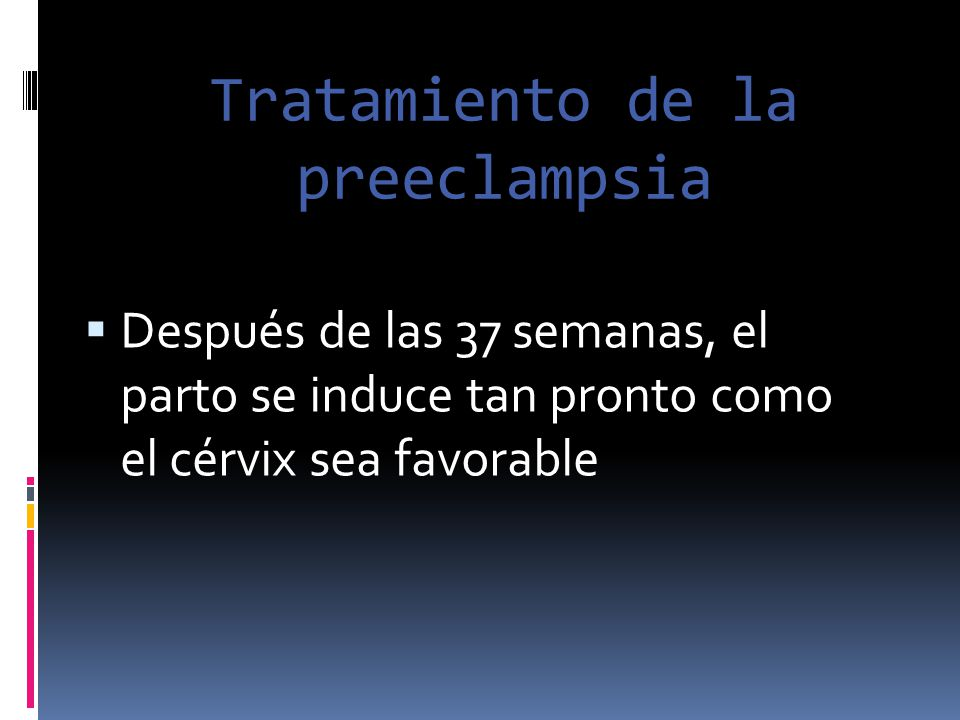 Tratamiento de la preeclampsia
