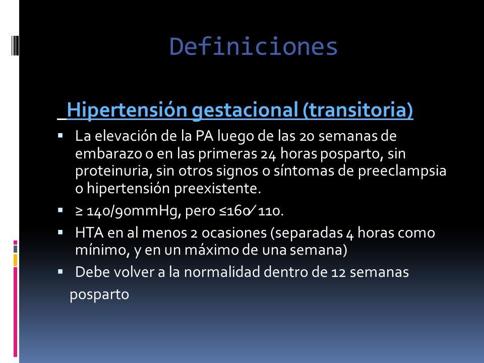 Definiciones Hipertensión gestacional (transitoria)