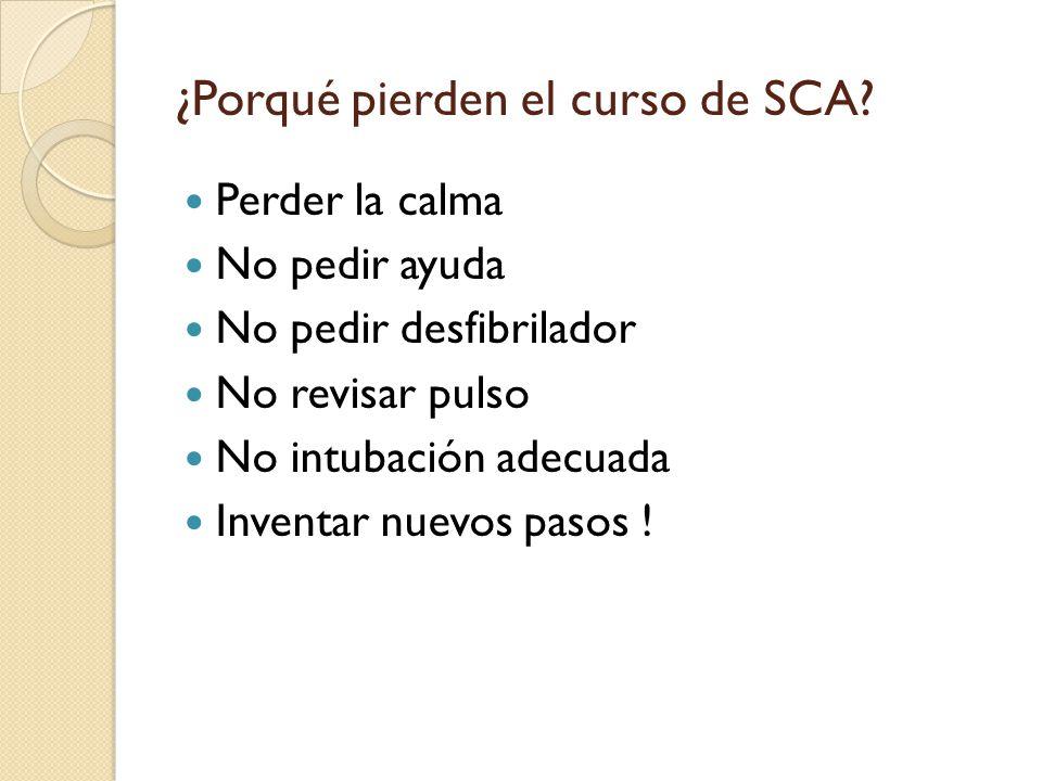 ¿Porqué pierden el curso de SCA