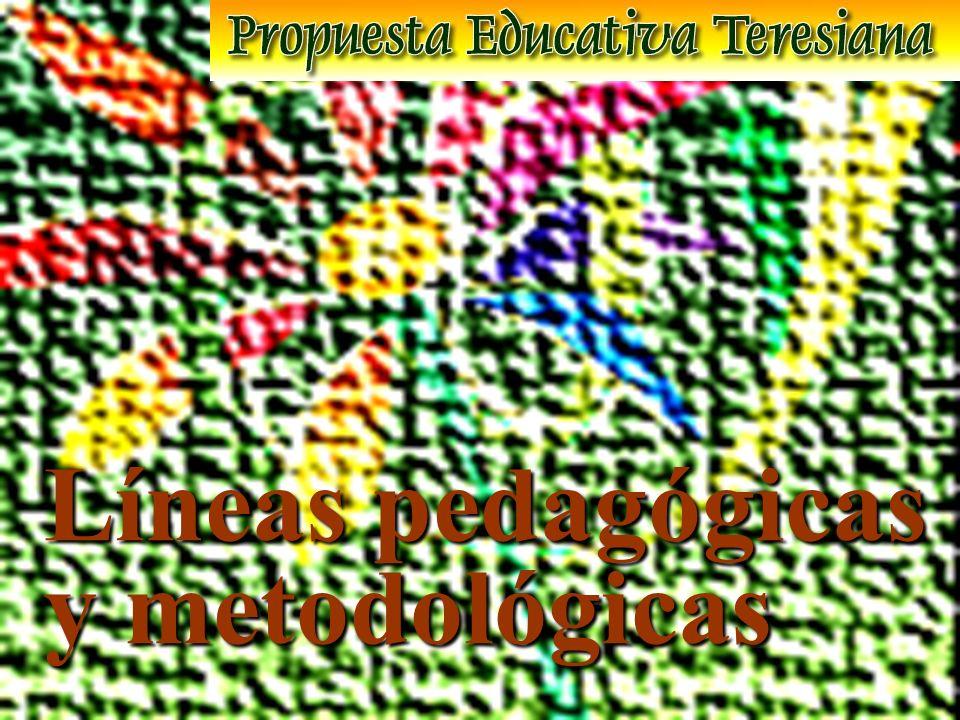 Líneas pedagógicas y metodológicas