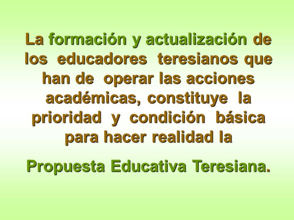 Propuesta Educativa Teresiana.