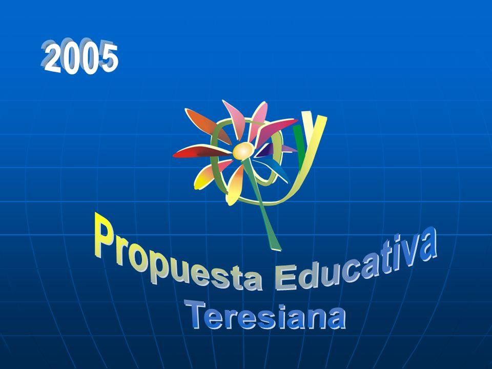 2005 Propuesta Educativa Teresiana