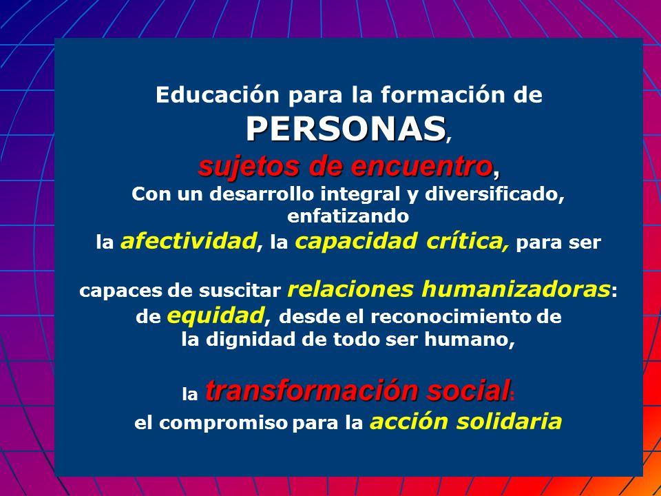 sujetos de encuentro, Educación para la formación de PERSONAS,