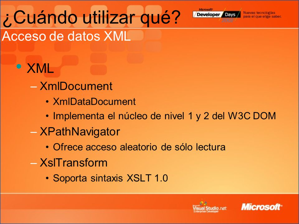 ¿Cuándo utilizar qué Acceso de datos XML