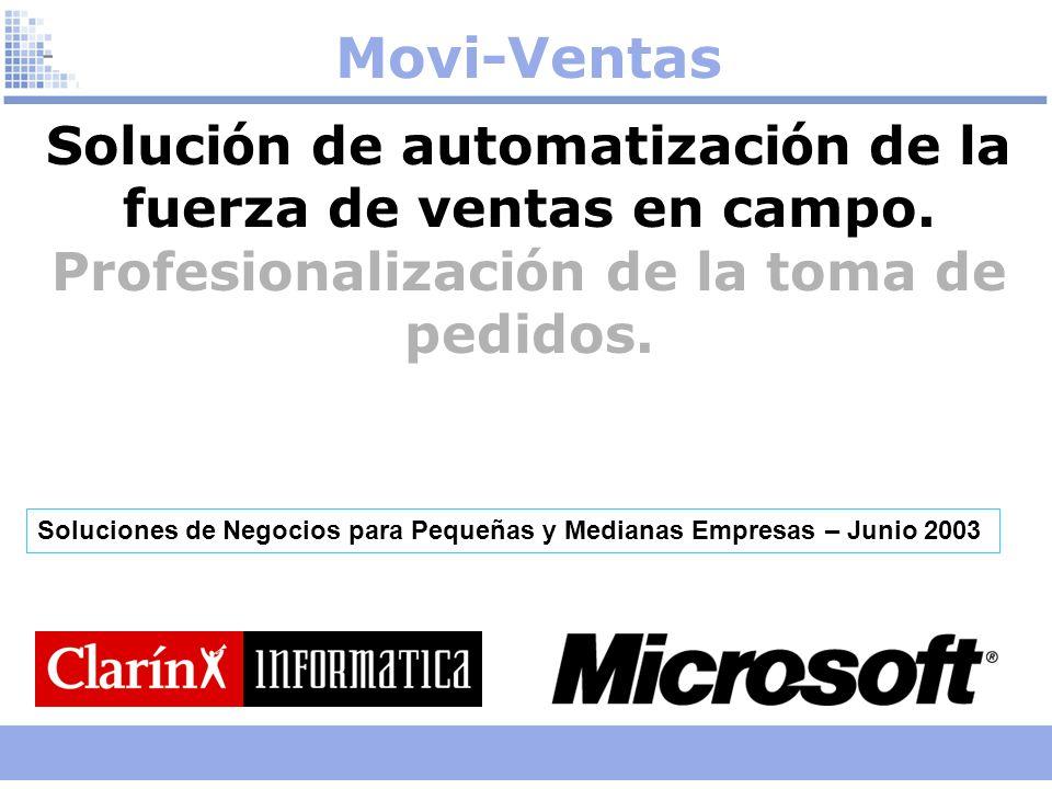 Movi-Ventas Solución de automatización de la fuerza de ventas en campo. Profesionalización de la toma de pedidos.