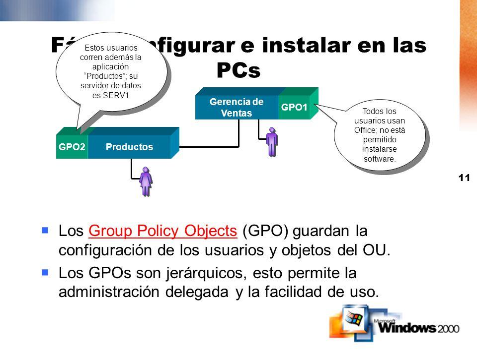 Fácil configurar e instalar en las PCs