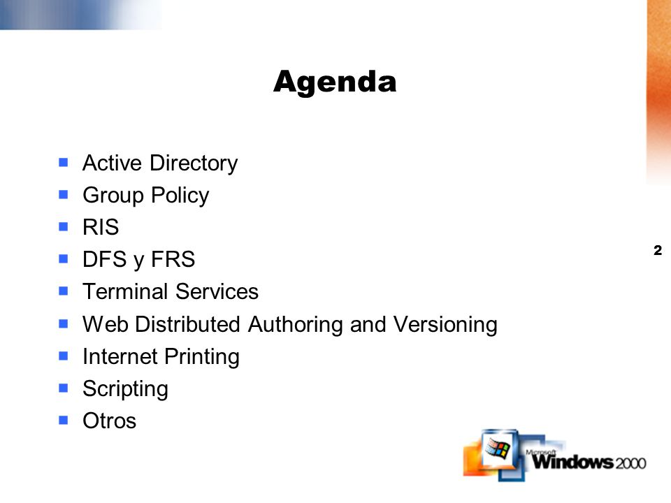 Agenda Active Directory Group Policy RIS DFS y FRS Terminal Services