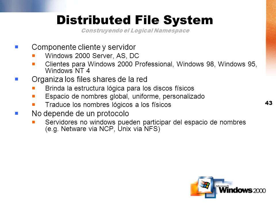 Distributed File System Construyendo el Logical Namespace