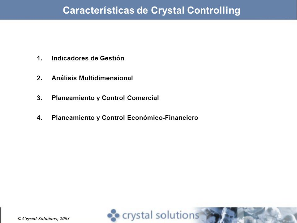 Características de Crystal Controlling